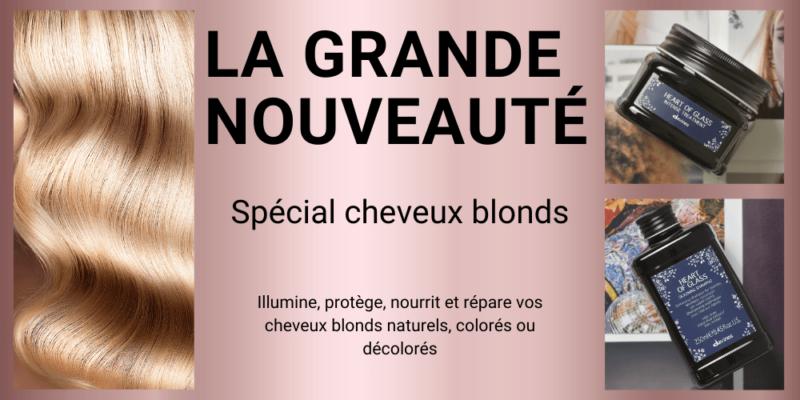 Nouveauté spécial cheveux blonds